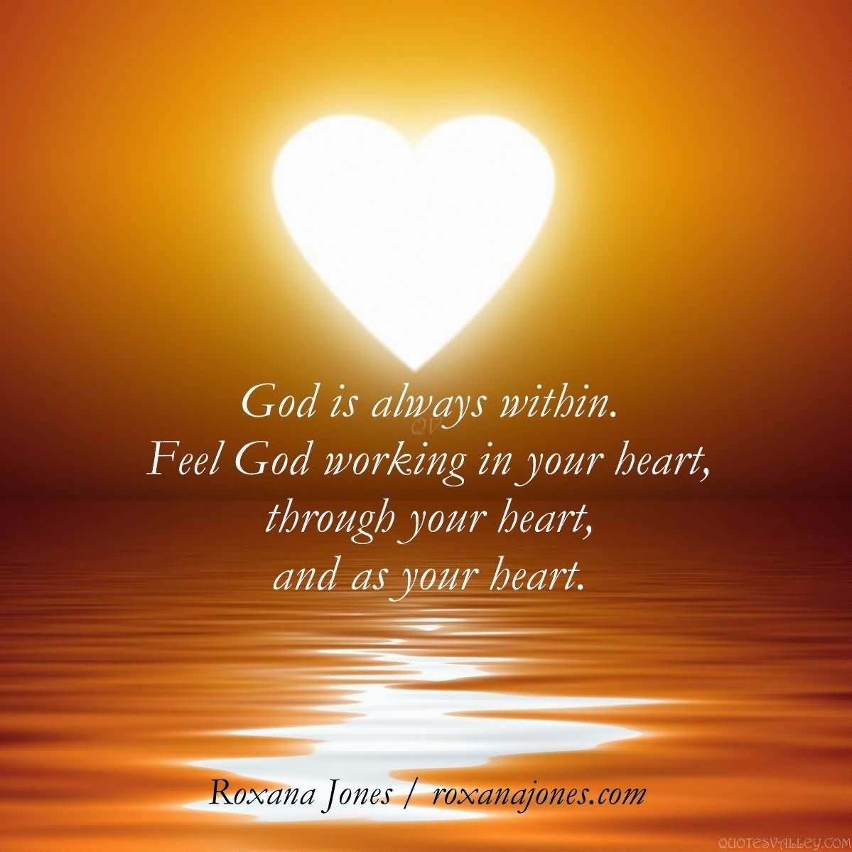 god-is-always-within-feel-god-working-in-your-heart-through-your-heart-and-as-your-heart-2